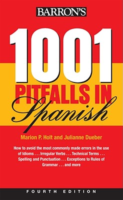 1001 Pitfalls in Spanish By Holt, Marion P./ Dueber, Julianne