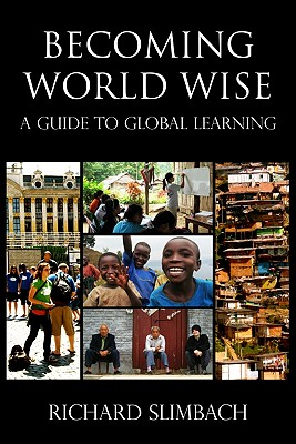 Becoming World Wise By Slimbach, Richard