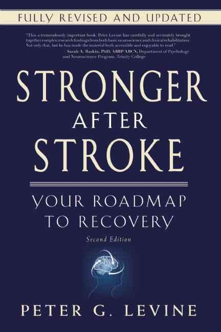 Stronger After Stroke By Levine, Peter G.